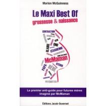 Le maxi best of grossesse et naissance