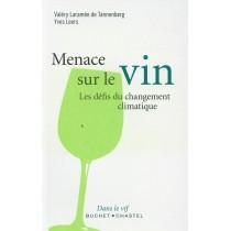 Menaces sur le vin - Le défi du changement climatique