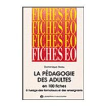 La Pedagogie Des Adultes En 100 Fiches