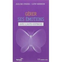 Gérer ses émotions avec l'auto-hypnose