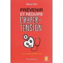 Prévenir et réduire l'hypertension - Une méthode efficace