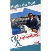 Italie du Sud - Sans Rome ni la Sicile (édition 2014)