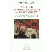 Pour Une Histoire Culturelle De L'Art Moderne