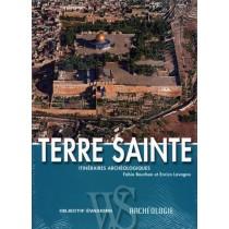 Terre Sainte - Itinéraires archéologiques