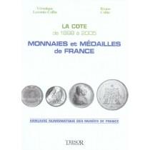 La Cote De 1898 A 2005 Des Monnaies Et Medailles De Frnace