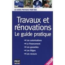 Travaux et rénovations - Le guide pratique (édition 2008)