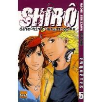 Shiro, détective catastrophe t.5