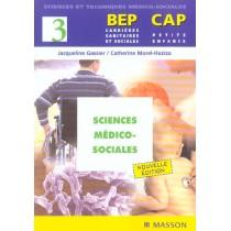 Sciences Medico-Sociales T.3 - Bep Carriere Sanitaire Et Sociale, Cap Petite Enfance