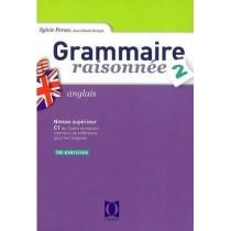 Grammaire raisonnée T.2 - Anglais - Niveau supérieur C1