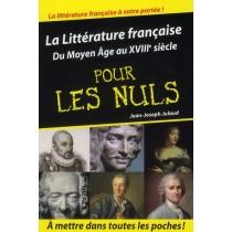 La littérature française pour les nuls t.1