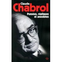 Claude Chabrol - Pensées, répliques et anecdotes