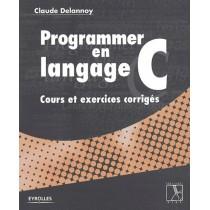 Programmer En Langage C Cours Et Exercices Corriges