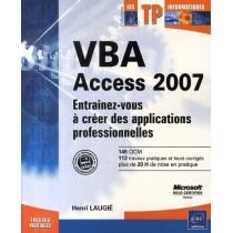 Vba access 2007 - Entraînez-vous à créer des applications professionnelles