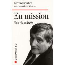 En mission - Une vie engagée