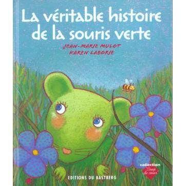 La Veritable Histoire De La Souris
