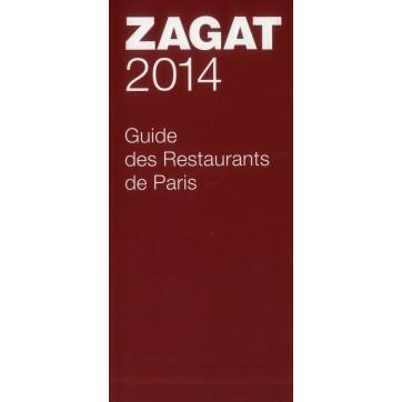 Zagat 2014 - Guide des restaurants de Paris