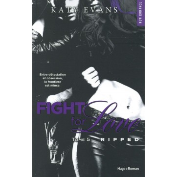 Fight for love T.5 - Ripped