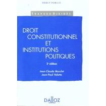 Droit Constitutionnel Et Institutions Politiques - 2e Ed.