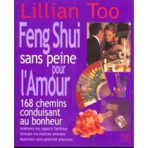 Le Feng Shui Facile Pour L'Amour