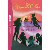 Never girls T.8 - Une grande aventure