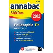 Annabac 2012 - Philosophie - Teminale séries L, ES, S - Sujets et corrigés