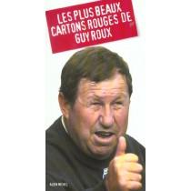 Les Plus Beaux Cartons Rouges De Guy Roux