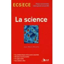 La science - ECS, ECE - Prépas commerciales, culture générale concours 2007