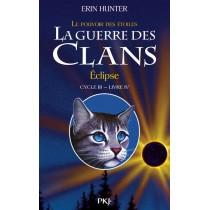 La guerre des clans - Le pouvoir des étoiles T.4 - Eclipse