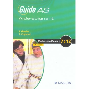 Guide As Aide-Soignant - Modules Specifiques 7 A 12