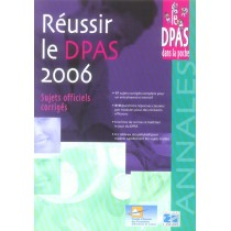 Reussir Le Dpap 2006 - Sujets Officiels Corriges