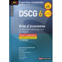 DSCG 6 - Oral d'économie se déroulant partiellement en anglais - Manuel et application (5e édition)