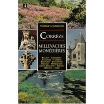 Corrèze - Millevaches Monédières - Ussel - Bugeat - Egletons - Eygurande - Meymac - Sornac - Trelgnac