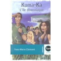 Kuma-Ka - L'île démoniaque