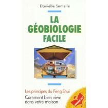 La Geobiologie Facile