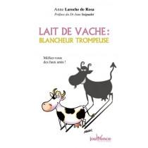 Lait De Vache : Blancheur Trompeuse N. 25