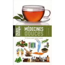 Médecines douces - En bonne santé toute l'année