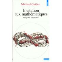 Invitation aux mathématiques - Des ponts vers l'infini