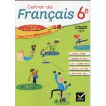 Cahier de français - 6E - Cahier de l'élève (édition 2016)