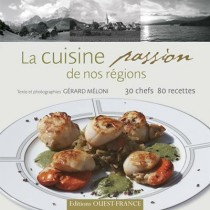 La cuisine passion de nos régions