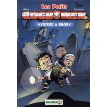 Les petits rugbymen T.3 - Mystère à Rugby