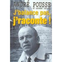 J'Balance Pas J'Raconte !