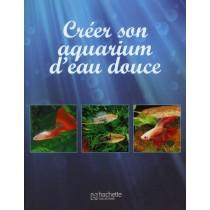 Créer son aquarium d'eau douce