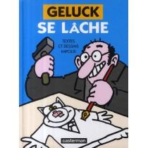 Geluck se lâche - Textes et dessins impolis