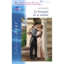 Le Bouquet De La Mariee