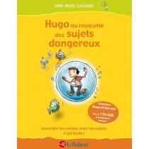 Hugo au royaume des sujets dangereux