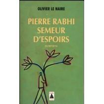 Pierre Rabhi, semeur d'espoirs - Entretiens