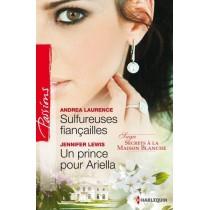 Sulfureuses fiancailles - Un prince pour Ariella