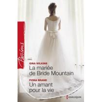 La mariée de Bride mountain - Un amant pour la vie