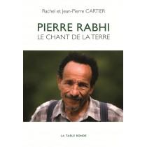 Pierre Rabhi - Le chant de la terre