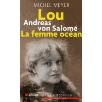 Lou Andreas von Salomé - La femme océan